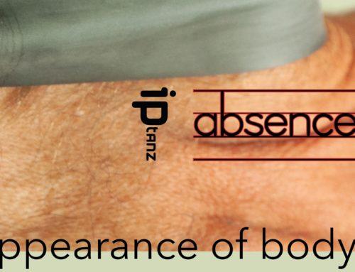 ABSENCE# IPTANZ DECONSTRUCTION OF BODY